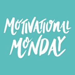 Monday Motivation – Oct.9th