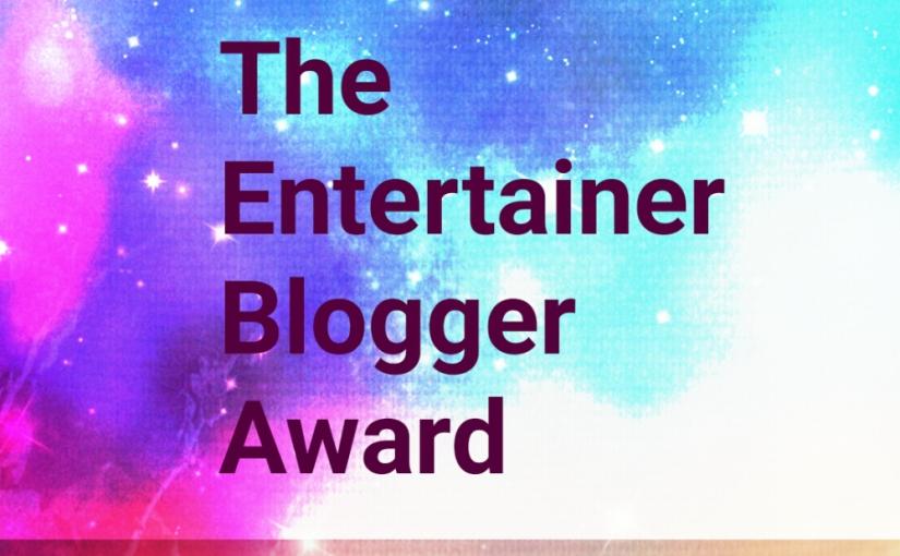 The Entertainer BloggerAward